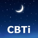 The Basics of CBTi (Cognitive Behavior Therapy for Insomnia)  Principles